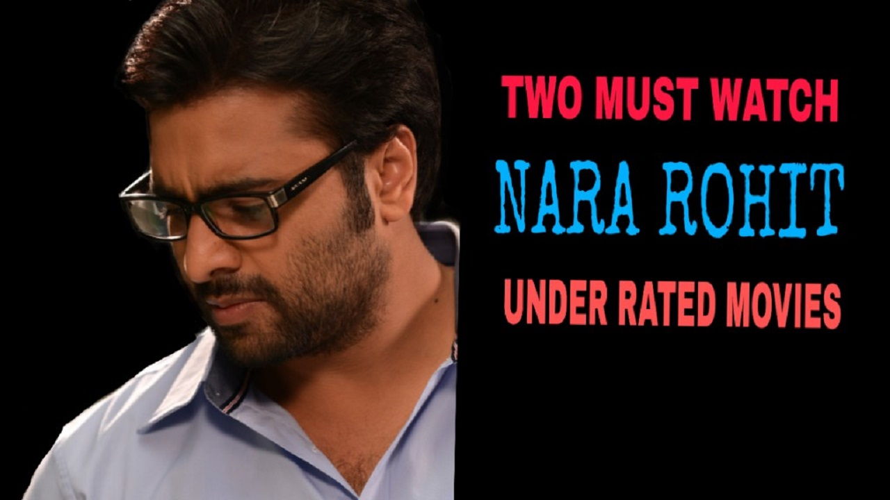 2 must watch NARA ROHITH under rated movies
