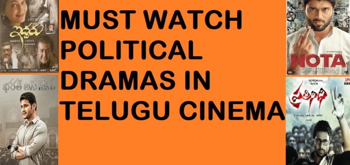 The best Political drama movies in Telugu industry